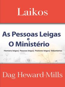 Laikos: As Pessoas Leigas E O Ministério