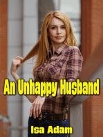 An Unhappy Husband