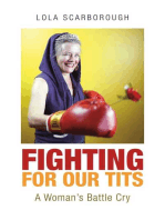 Fighting for Our Tits