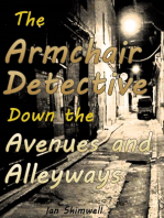 The Armchair Detective Down the Avenues and Alleyways