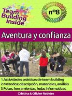 Team Building inside 8 - Aventura y confianza: ¡Crea y vive el espíritu del equipo!