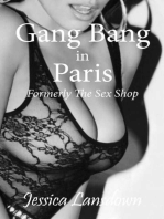 Gang Bang in Paris Formerly The Sex Shop