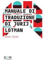 Manuale di traduzione di Jurij Lotman