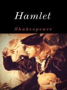 Hamlet: Vollständige deutsche Ausgabe