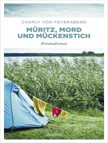 Müritz, Mord und Mückenstich: Kriminalroman