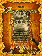 The Arrogance of Satan