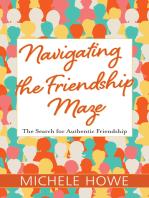 Navigating the Friendship Maze