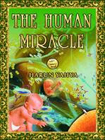 The Human Miracle