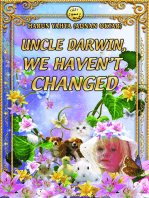 Uncle Darwin, We Haven't Changed