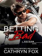 Betting Bad