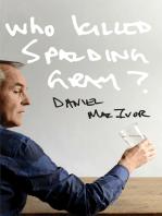 Who Killed Spalding Gray?