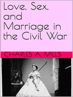 Love, Sex, and Marriage in the Civil War