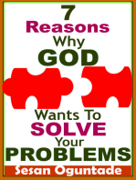 7 Reasons Why God Wants To Solve Your Problems