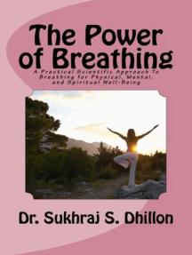 The Power of Breathing: Health & Spiritual Series