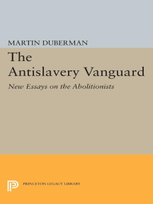 The Antislavery Vanguard: New Essays on the Abolitionists