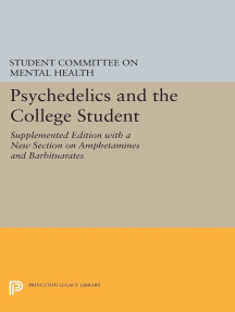 Psychedelics and the College Student. Student Committee on Mental Health. Princeton University