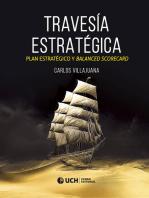 Travesía estratégica: Plan estratégico y Balanced Scorecard