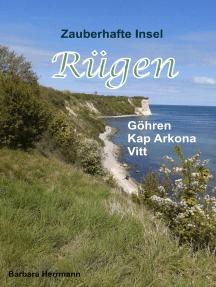 Zauberhafte Insel Rügen: Göhren Kap Arkona Vit