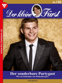 Der kleine Fürst 192 – Adelsroman: Der sonderbare Partygast
