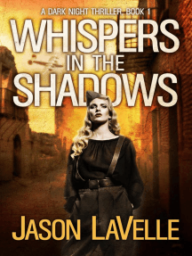 Whispers in the Shadows: A Dark Night Thriller, #1