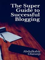 The Super Guide to Successful Blogging