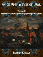 Once Upon a Time of War, Volume I