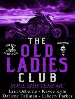 The Old Ladies Club Book 2