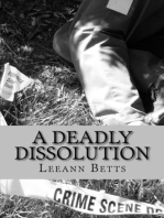 A Deadly Dissolution