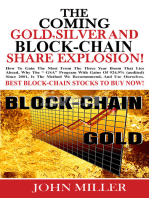 The Coming Gold, Silver & Block-Chain Share Explosion!