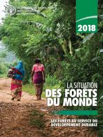 2018 La situation des forêts du monde
