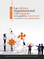 La cultura organizacional y su impacto en la gestión empresarial: Un acercamiento a tres compañías peruanas