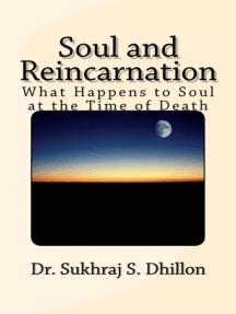 Soul and Reincarnation: Health & Spiritual Series