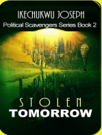 Stolen Tomorrow (Political Scavengers Series Book Two)