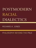Postmodern Racial Dialectics