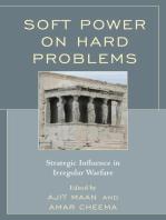 Soft Power on Hard Problems: Strategic Influence in Irregular Warfare