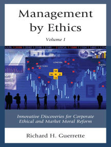Management by Ethics: Innovative Discoveries for Corporate Ethical and Market Moral Reform