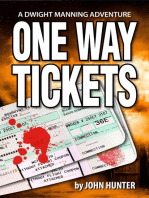 One Way Tickets, a Dwight Manning Adventure