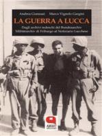 La guerra a Lucca