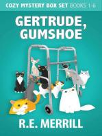 Gertrude, Gumshoe Box Set