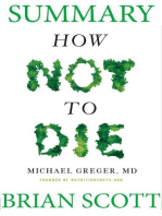 Summary Of How Not To Die by Dr. Michael Greger