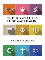 The Unwitting Fundamentalist