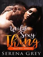Wild Sexy Thing