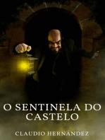 O Sentinela do Castelo