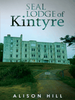 Seal Lodge of Kintyre