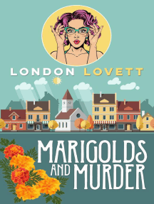 Marigolds and Murder: Port Danby Cozy Mystery