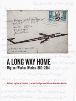 A Long Way Home: Migrant worker worlds 1800–2014