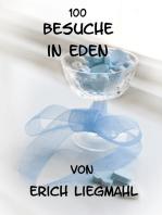 100 Besuche in Eden