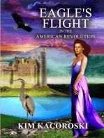 Eagle's Flight in the American Revolution