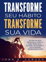 Transforme seu hábito Transforme sua vida