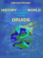 History of the World According to the Druids